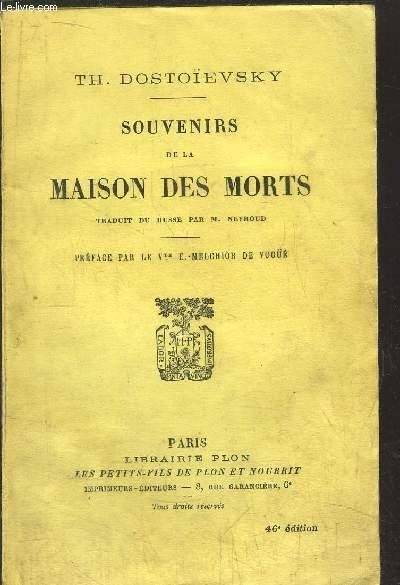 SOUVENIRS DE LA MAISON DES MORTS