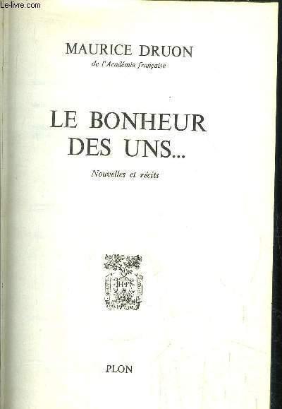 LE BONHEUR DES UNS...