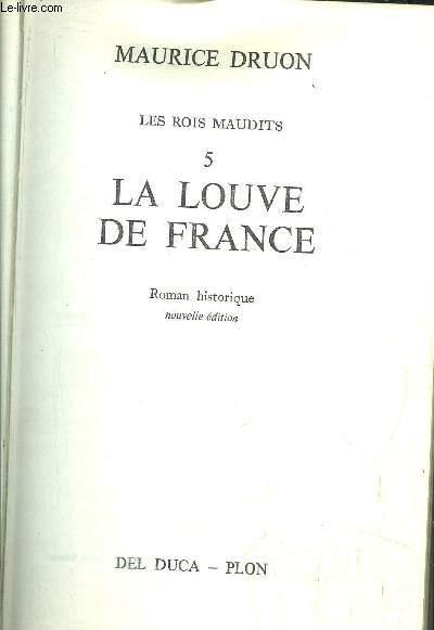 LES ROIS MAUDITS - TOME V - LA LOUVE DE FRANCE
