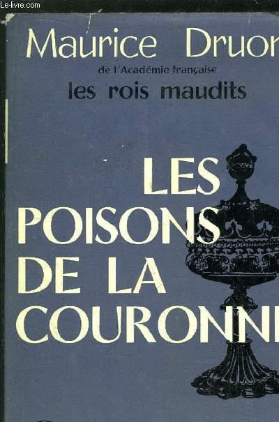 LES ROIS MAUDITS - TOME III - LES POISONS DE LA COURONNE