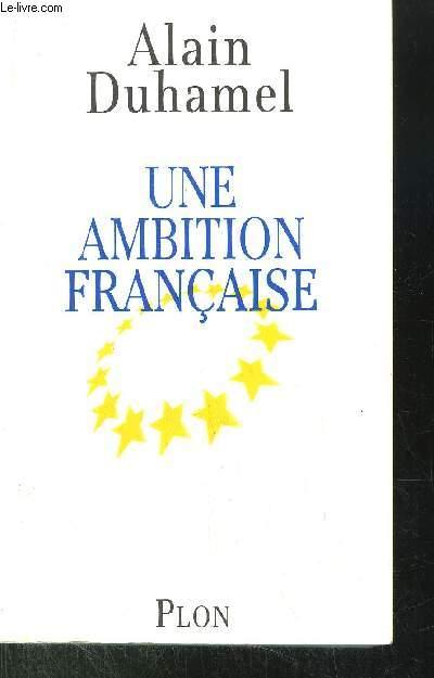 UNA AMBITION FRANCAISE