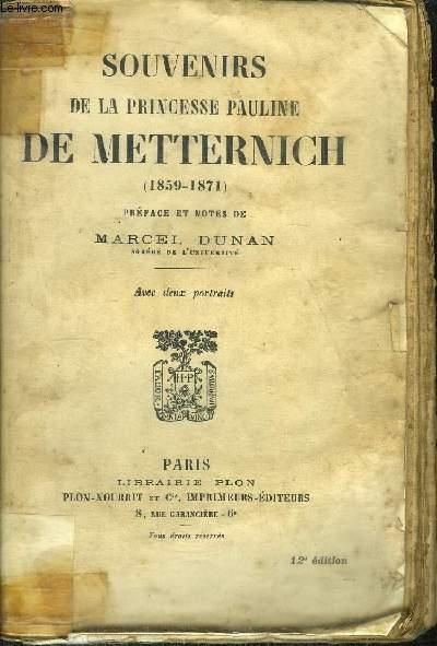 SOUVENIRS DE LA PRINCESSE PAULINE DE METTERNICH (1859-1871)