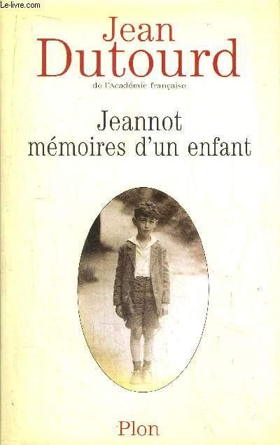 JEANNOT MEMOIRES D'UN ENFANT
