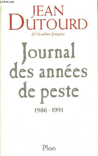 JOURNAL DES ANNEES DE PESTE 1986-1991