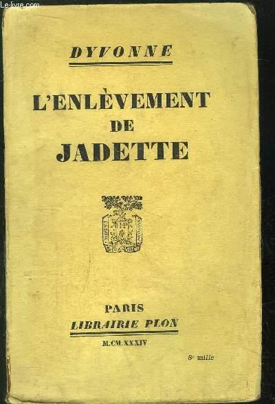 L'ENLEVEMENT DE JADETTE