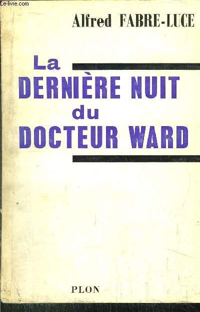LA DERNIERE NUIT DU DOCTEUR WARD
