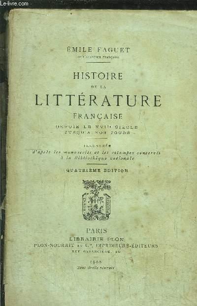 HISTOIRE DE LA LITTERATURE FRANCAISE- DEPUIS LE XVII EME SIECLE JUSQU'A NOS JOURS