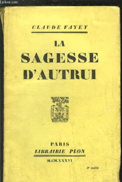 LA SAGESSE D'AUTRUI