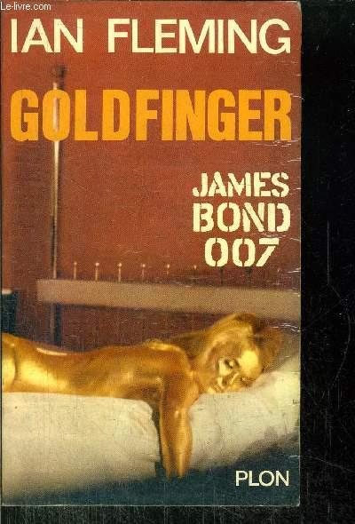 GOLDFINGER - JAMES BOND 007