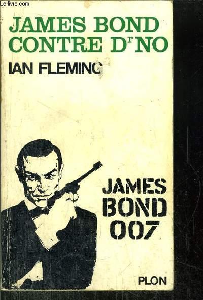 JAMES BOND CONTRE DR NO - JAMES BOND 007