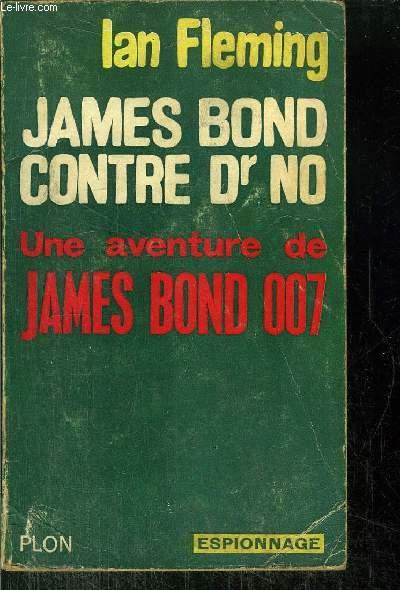 JAMES BOND CONTRE DR NO- UNE AVENTUIRE DE JAMES BOND 007