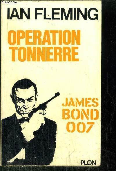 OPERATION TONNERRE - JAMES BOND 007 - N°7