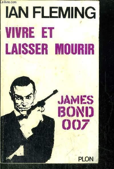 VIVRE ET LAISSER MOURIR - JAMES BOND 007