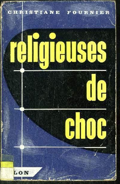 RELIGIEUSES DE CHOC