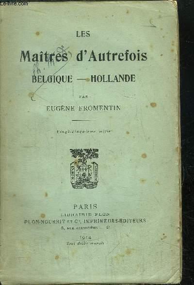 LES MAITRES D'AUTREFOIS / BELGIQUE-HOLLANDE