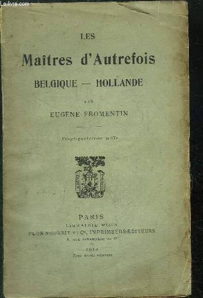 LES MAITRES D'AUTREFOIS / BELGIQUE - HOLLANDE
