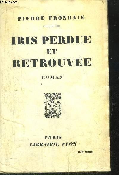 IRIS PERDUE ET RETROUVEE