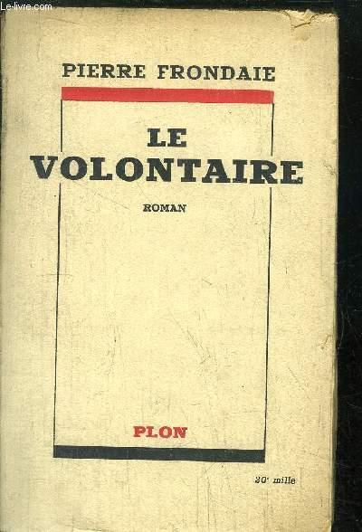 LE VOLONTAIRE
