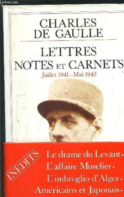 LETTRES ET CARNETS - JUILLE 1941 - MAI 1943