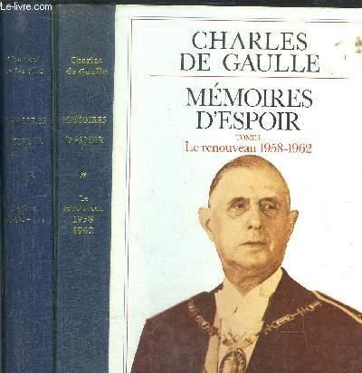 MEMOIRES D'ESPOIR - 2 VOLUMES - TOME I+II - LE RENOUVEAU 1958-1962 / L'EFFORT 1962-1965