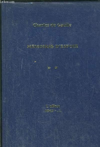 MEMOIRES D'ESPOIR - TOME II - L'EFFORT 1962-...