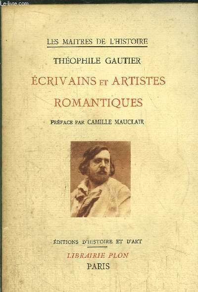 LES MAITRES DE L'HISTOIRE - ECRIVAINS ET ARTISTES ROMANTIQUES