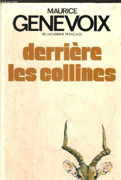 DERRIERE LES COLLINES