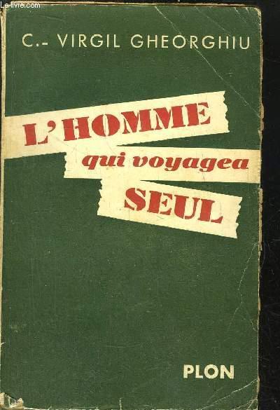 L'HOMME QUI VOYAGEA SEUL