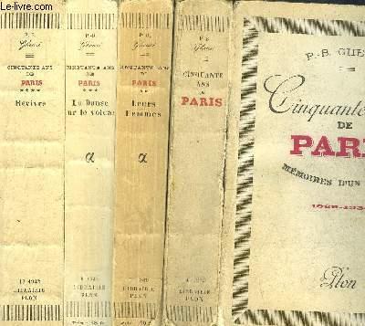 CINQUANTE ANS DE PARIS - 4 VOLUMES - TOMES I+II+III+IV - MEMOIRES D'UN TEMOIN 1889-1938 - LEURS FEMMES MEMOIRES D'UN TEMOIN 1889-1938 - LA DANSE SUR LE VOLCAN MEMOIRES D'UN TEMOIN 1890-1940 - MEMOIRES D'UN TEMOIN 1892-1942
