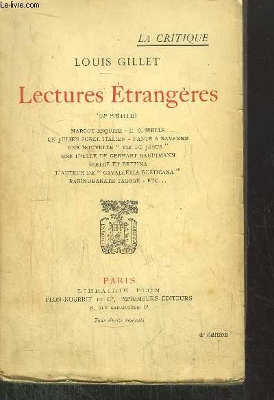 LECTURE ETRANGERES - (2EME SERIE) - Sommaire : Margot Asquith - H.G. Wells - un julien sorel italien - Dante à ravenne - Une nouvelle