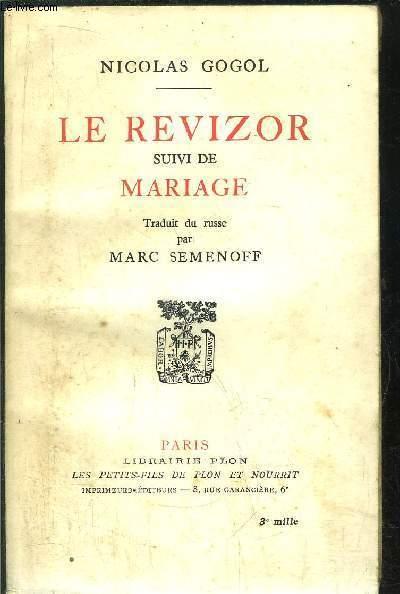 LE REVIZOR SUIVI DE MARIAGE