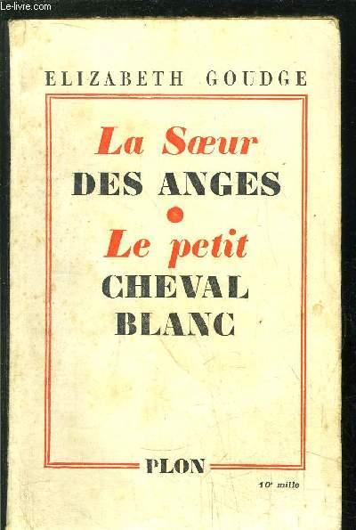 LA SOEUR DES ANGES - LE PETIT  CHEVAL BLANC