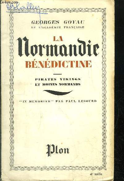 LA NORMANDIE BENEDICTINE - PIRATE VIKINGS ET MOINES NORMANDS