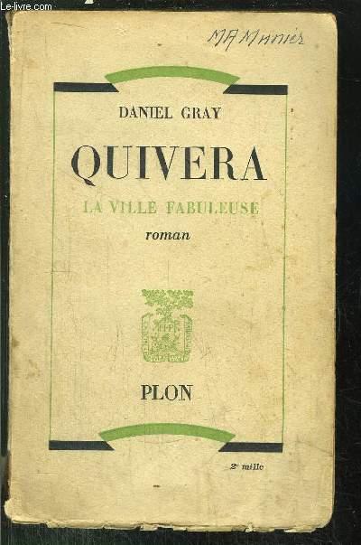 QUIVERA - LA VILLE FABULEUSE