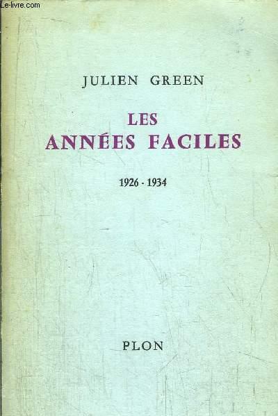 LES ANNEES FACILES 1926-1934