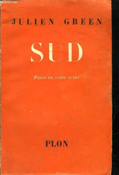 SUD - PIECE EN TROIS ACTES