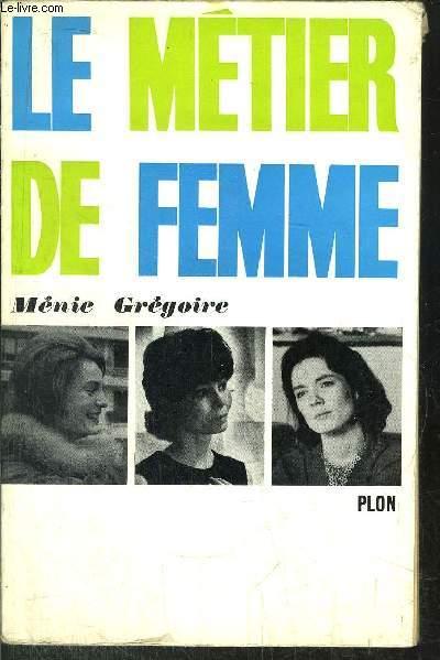 LE METIER DE FEMME