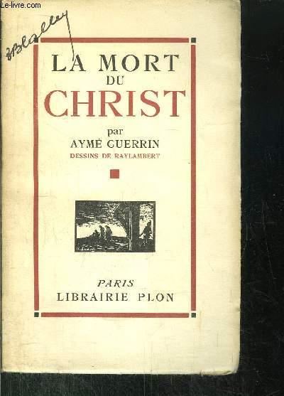 LA MORT DU CHRIST
