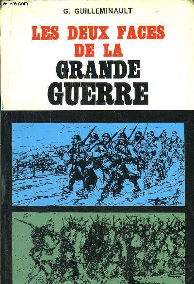LES DEUX FACES DE LA GRANDE GUERRE