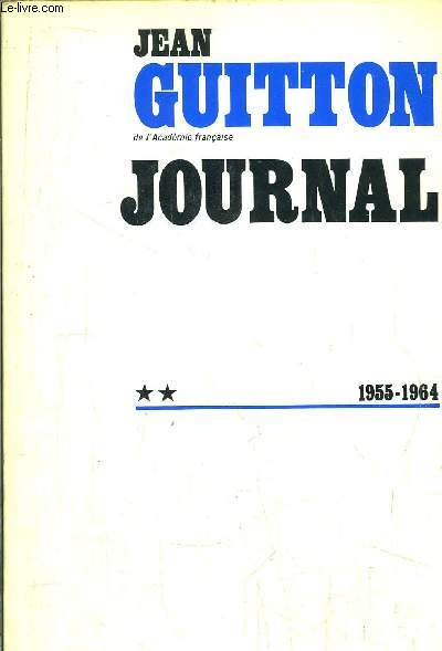 JOURNAL - TOME II - 1955-1964
