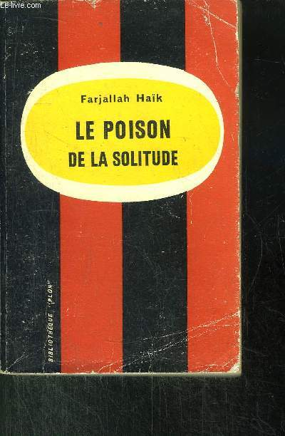 LE POISON DE LA SOLITUDE