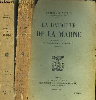 LA BATAILLE  DE LA MARNE - 2 VOLUMES - TOMES I+II