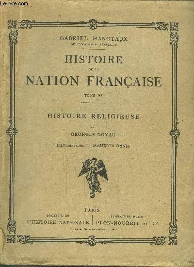 HISTOIRE DE LA NATION FRANCAISE - TOME VI - HISTOIRE RELIGIEUSE