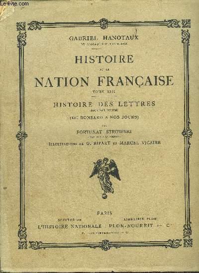 HISTOIRE DE LA NATION FRANCAISE - TOME XIII - HISTOIRE DES LETTRES - 2EME VOLUME - (DE RONSARD A NOS JOURS)