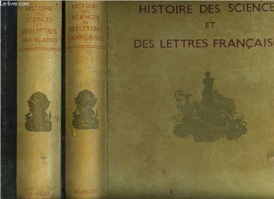 HISTOIRE DE LA NATION FRANCAISE - 2 VOLUMES - TOMES I+II- HISTOIRE DES SCIENCES EN FRANCE - MATHEMATIQUES, MECANIQUE, ASTRONOMIE PHYSIQUE ET CHIMIE - HISTOIRE DES SCIENCES BIOLOGIQUES - HISTOIRE DE LA PHILOSOPHIE