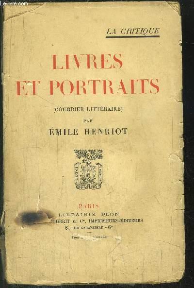 LIVRES ET PORTRAITS - (COURRIER LITTERAIRE)