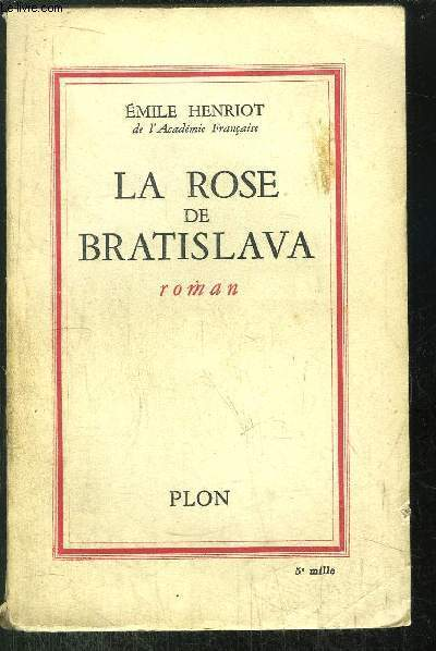 LA ROSE DE BRATISLAVA