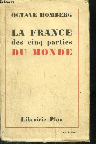 LA FRANCE DES CINQ PARTIES DU MONDE