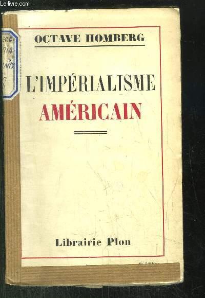 L IMPERIALISME AMERICAIN