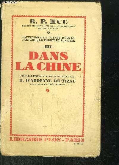 DANS LA CHINE - TOME III